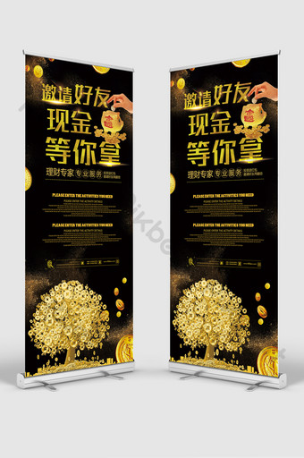 black high end invite friends cash waiting for you to get the financial roll up standee Template PSD
